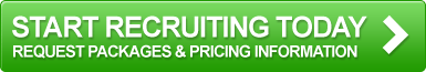 Start recruiting today - Request pricing and packaging information