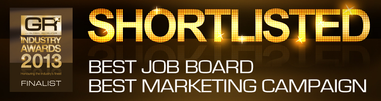 Shortlisted for Best Job Board and Best Marketing Campaign at the Global recruiter awards 2013