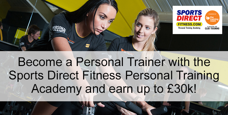 Become a Personal Trainer with the Sports Direct Fitness Personal Training Academy, and earn up to 30k!